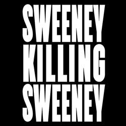 Sweeney Killing Sweeney – The Movie